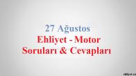 27 Ağustos 2016 Motor Soruları ve Cevapları