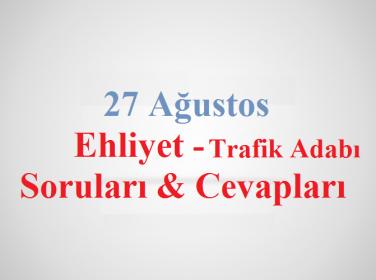 27 Ağustos Trafik Adabı Soruları ve Cevapları