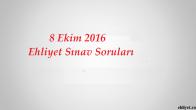 8 Ekim 2016 Ehliyet Sınav Soruları Çöz