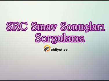 26 Mart 2017 SRC Sınav Sonuçları