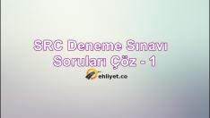 SRC Deneme Sınavı – 1