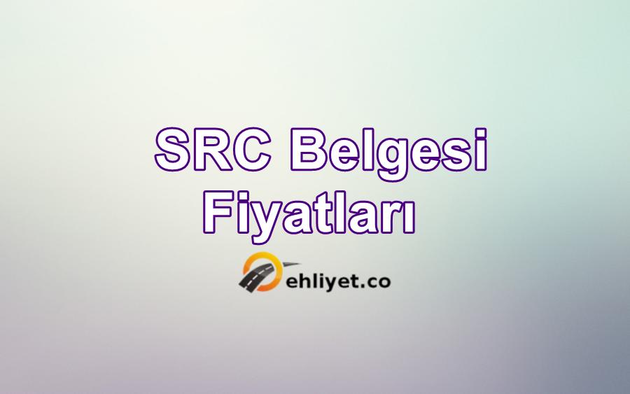 SRC Belgesi Toplam Fiyatları
