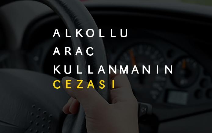 Alkollü Araç Kullanmanın Cezası Nedir? Kaç Paradır 2018