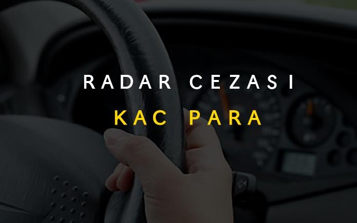 Hız Sınırı Cezası Kaç Paradır? 2018 Radar Cezası Ücretleri